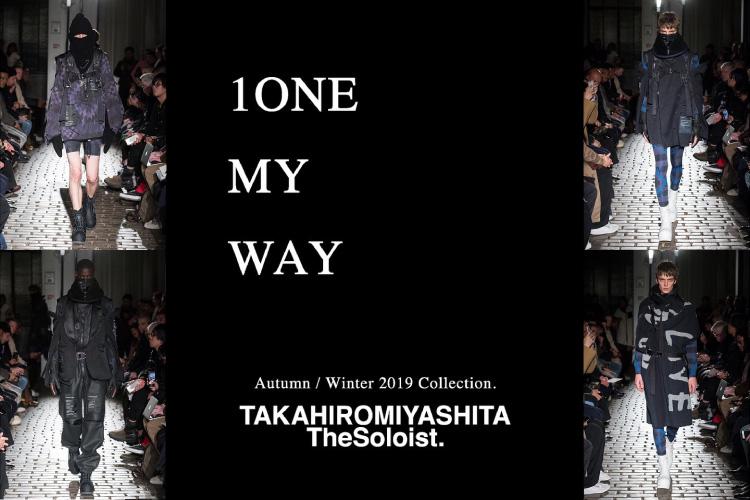 TAKAHIROMIYASHITATheSoloist. 19AW start
